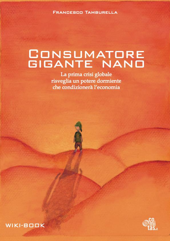 Consumatore Gigante Nano